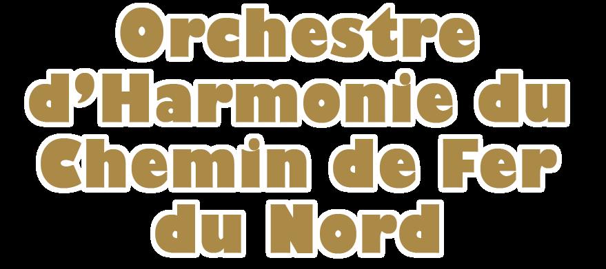 OHCF Orchestre d'Harmonie du Chemin de Fer Nord